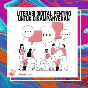 lierasi digital penting untuk dikampanyekan