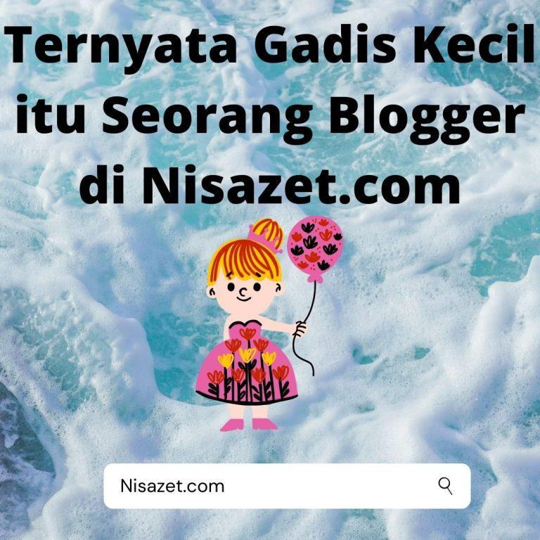 blogger nisazet.com dari Banjarmasin