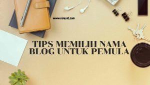 memilih nama blog untuk pemula