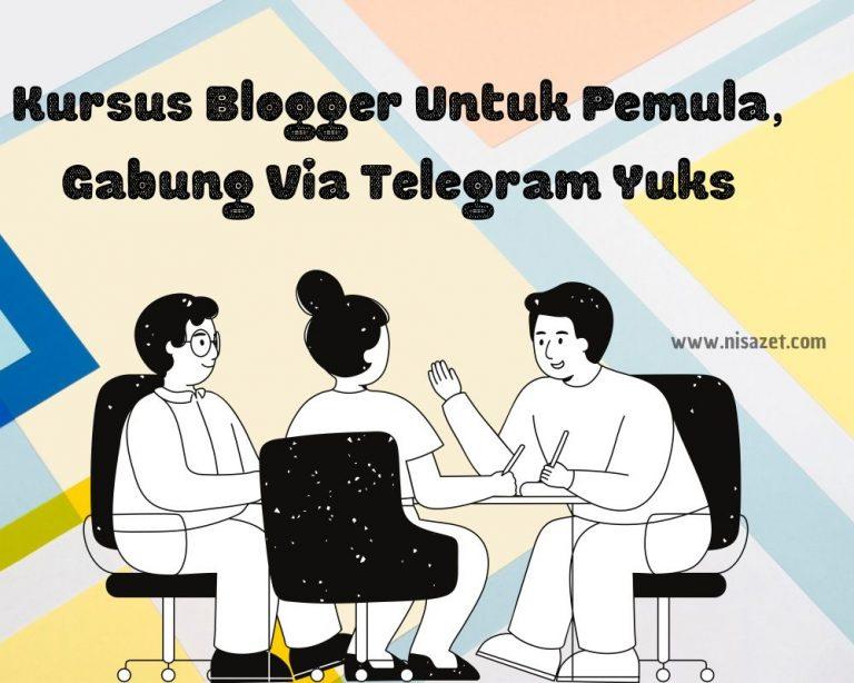 kursus blogger via telegram
