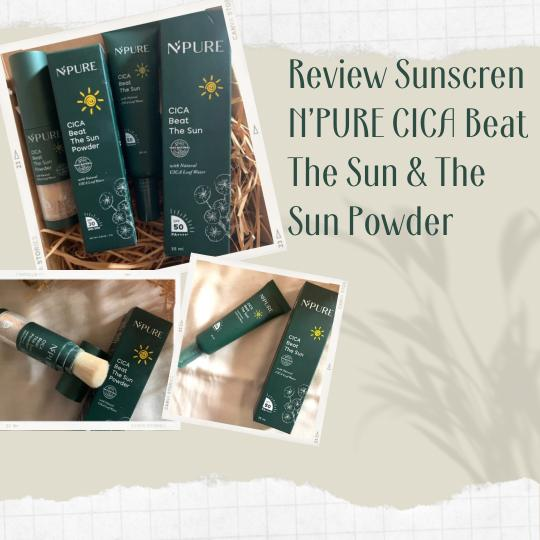 review sunscreen n'pure cica beat thre sun